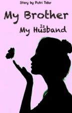 My Brother is My Husband by Raska211