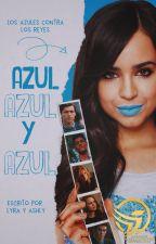 Azul, Azul y Azul   #WOWAWARDS2K18 by lyrabarnes
