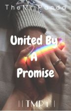 United By A Promise ||Temp1|| by Kuronikiforov