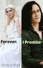 Forever. I Promise (Sequel to As one. Always) by Aliasauthor