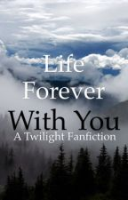 Life Forever with You by kingxwilk