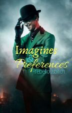Gotham Imagines & Preferences (COMPLETED) by ToxicWolverinexxx