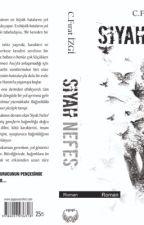 SİYAH NEFES by Firatizgi