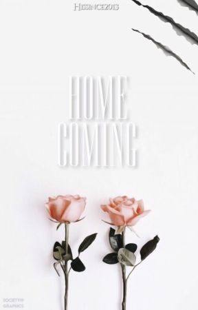 Homecoming {Rewritten} || Wattys 2018 by Hissince2013