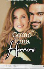 Como Uma Herrera by eternamenteponny