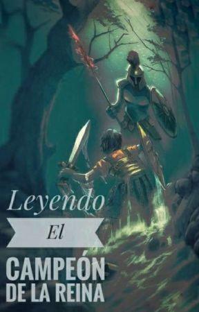 Leyendo El Campeón de la Reina versión 2 by palacio_momo