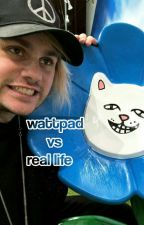 wattpad vs Real life by emoyi_girl