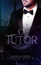 O Tutor by JoaneSilvaS