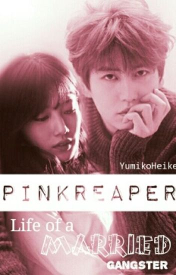 Pink Reaper: Life of a Married Gangster