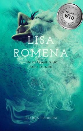 Lisa Romena - Um Estranho no Meu Mundo by LetciaFerreira