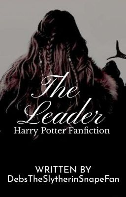 The Leader | HP FF - Chapter 7 Shock And Awe - Wattpad