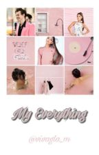 My Everything |H.S.|A.G.| by vivagla_m