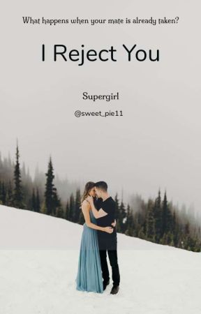 I Reject You by sweet_pie11