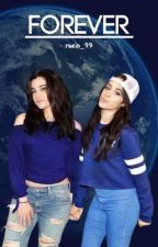 Forever || Camren by DramaQueenBitches99