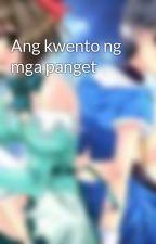 Ang kwento ng mga panget by brandy000