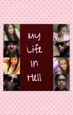 My Life In Hell by Jazzy_To_Poppin
