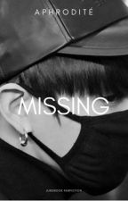 MISSING. | Jungkook Fanfiction | Completed by aphroditexkim