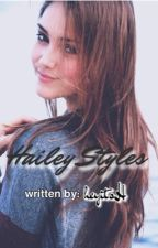 Hailey Styles (In Editing) by heyitsH