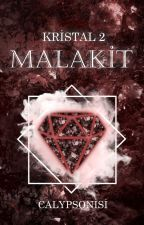 MALAKİT ✧ Kristal 2 by CalypsoNisi
