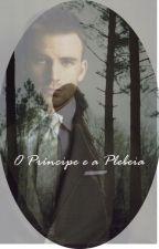 O Príncipe e a Plebeia by mavescalore