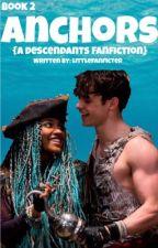 Anchors {A Descendants Fanfiction} by littlefanficter