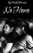 No Homo (Dylmas) by PaulaOBrien22