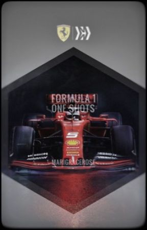 Formula 1 One Shots.      {Requests Open} by MariGraceRose