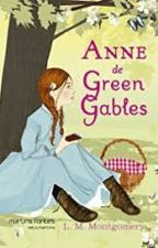 Anne de Green Gables (Autora:L. M. Montgomery) by DaianeGomesSampaio