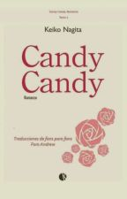 Candy Candy Final History Vol.1 by mariana25102713