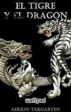 El Tigre y el Dragón by AerionTargaryen