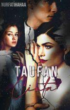 Taufan Cinta(New Version..) by nurfatihahaa