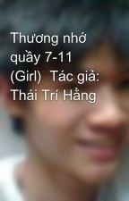 Thương nhớ quầy 7-11 (Girl)  Tác giả: Thái Trí Hằng by diep91