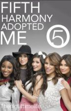 Fifth Harmony Adopted Me by thenighttimelife