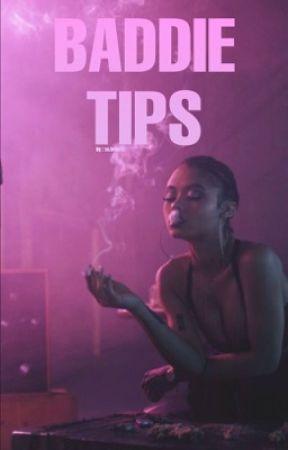 Baddie tips by Cuppyy