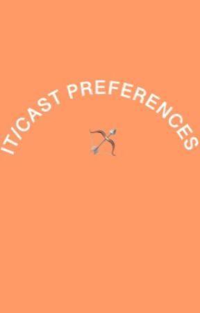 IT/CAST PREFERENCES  by -valance