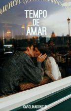 Tempo De Amar by carolinakunzlr