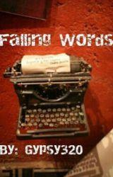Falling words  by Gypsy320