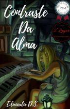 Contraste da Alma by Eduardaah_