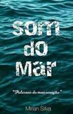 Som Do Mar by MirianSilva762