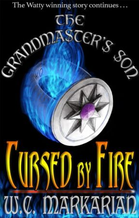 The Grandmaster's Son Book 2: Cursed by Fire by wcmarkarian