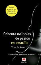 Ochenta melodías de pasión en amarillo by RumiiCollar