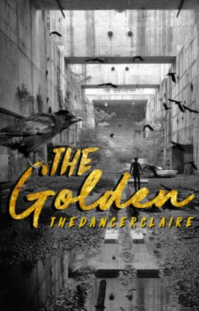 The Golden (Ravens #2) by thedancerclaire
