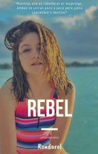 Rebel | Micharol  by -upsrxndarxl-
