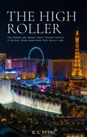 THE HIGH ROLLER by giartyputri