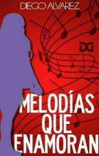 Melodías Que Enamoran by Diegoalvarez613