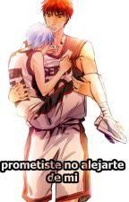 Prometiste no alejarte de mí by mari_garcias