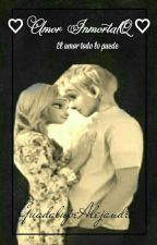 Amor Inmortal [Jelsa]. by GuadalupeAlejandre
