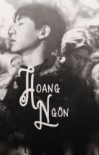 [Fanfic/Edit][ChanBaek] Hoang Ngôn by JunSeobB6