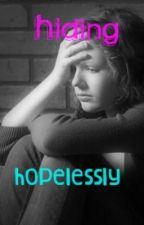 Hiding Hopelessly by j3ssdancer