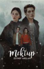 MEKTUP |Düzenleniyor| by _ZeynepArslan_